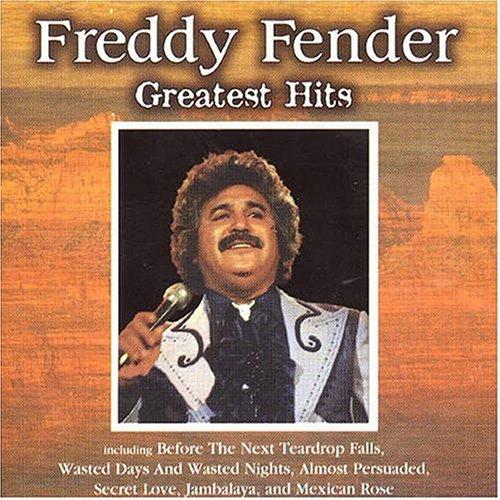 Freddy Fender - Freddy Fender - Greatest Hits (Master) - Zortam Music