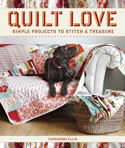 Quilt Love: Simple Quilts To Stitch And Treasure front-933757