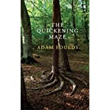 The Quickening Mazeby Adam Foulds