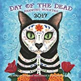 img - for Day of the Dead: Meowing Muertos 2017: 16-Month Calendar September 2016 through December 2017 book / textbook / text book