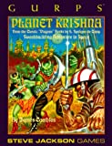 img - for GURPS Planet Krishna (GURPS: Generic Universal Role Playing System) book / textbook / text book