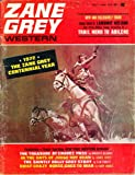 Zane Grey Western: 1972 The Zane Greay Centennial Year