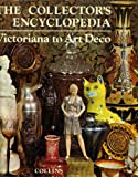The Collector's encyclopedia, Victoriana to art deco (0004350251) by Unknown