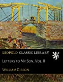 Letters to My Son, Vol. II