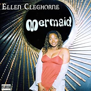 Mermaid | [Ellen Cleghorne]