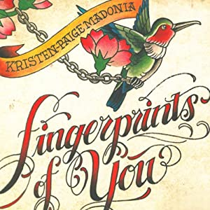 Fingerprints of You | [Kristen-Paige Madonia]