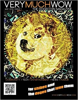 Download Very Much Wow | The Dogecoin Magazine: May 2014 | Issue 1 (Volume 1)
