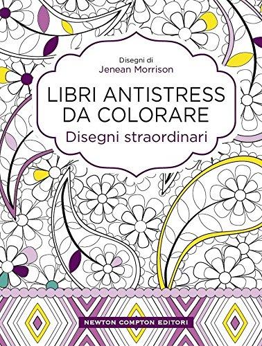 Disegni straordinari Libri antistress da colorare PDF