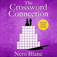 The Crossword Connection (       UNABRIDGED) by Nero Blanc Narrated by Noah Michael Levine