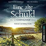Eine alte Schuld (Cherringham-Krimi 2) | Matthew Costello,Neil Richards