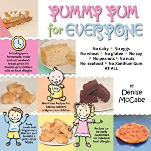 Yummy Yum For Everyone: A Children's Allergy Cookbook (Completely Dairy-Free, Egg-Free, Wheat-Free, Gluten-Free, Soy-Free, Peanut-Free, Nut-Free, Seafood-Free and Xanthum Gum-Free) by Newo Publishing LLC