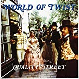 Quality Streetby World of Twist