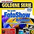 Der gro�e FotoShow Brenner, 1 CD-ROM Fotos mit Musik auf CD brennen und effektvoll pr�sentieren. F�r Windows 98/98SE/ME/2000/XP