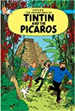 Tintin and the Picaros (The Adventures of Tintin) Hergé