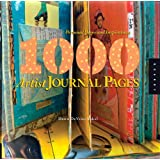1,000 Artist Journal Pages: Personal Pages and Inspirationsby Dawn DeVries Sokol