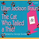 The Cat Who Tailed a Thief Audiobook by Lilian Jackson Braun Narrated by George Guidall