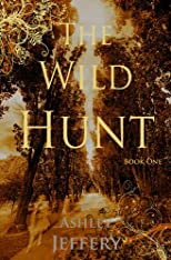 The Wild Hunt (The Wild Hunt Series)
