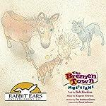 The Bremen Town Musicians: Rabbit Ears: A Classic Tale | David Johnson
