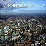 img - for Manchester from the Air book / textbook / text book