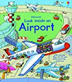 img - for Look Inside an Airport (Look Inside Board Books) book / textbook / text book