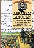 Abraham Lincoln: To Preserve the Union (History of the Civil War Series) (0382240464) by Shorto, Russell