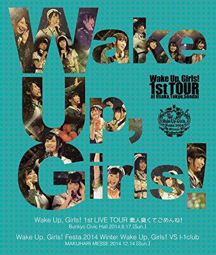 Wake Up, Girls! 1st LIVE TOUR 素人臭くてごめんね!/Wake Up, Girls! Festa.2014 Winter Wake Up, Girls! VS I-1club [Blu-ray]
