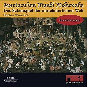 Spectaculum Mundi Medievalis Hörbuch