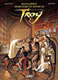 echange, troc Jean-Louis Mourier, Christophe Arleston - Encyclopédie anarchique du monde de Troy, Tome 2 : Les trolls