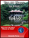 Top 20 Places to Visit in Tokyo, Japa...