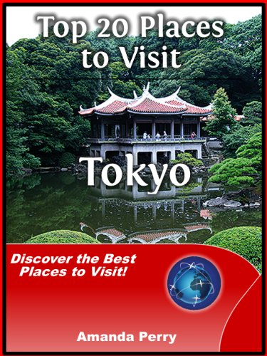 Top 20 places to visit in tokyo japan travel guide for 20 places to visit