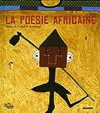 echange, troc Bernard Magnier, Franck K. Lundangi - La poésie africaine