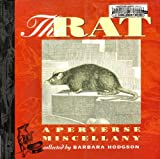 The rat: A perverse miscellany (1550545051) by Barbara Hodgson