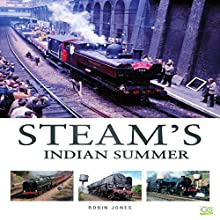Steam's Indian Summer Audiobook by Robin Jones,  Go Entertain Narrated by Mark Norman