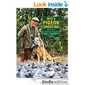 WILL'S PIGEON SHOOTING: SECRETS OF CONSISTENT SUCCESS