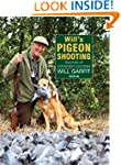 WILL'S PIGEON SHOOTING: SECRETS OF CO...