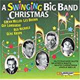 A Swinging Big Band Christmas ~ Swinging Big Band...