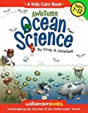 Awesome Ocean Science (Kids Can! series)