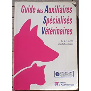 Guide des auxiliaires spécialisés vétérinaires de D.R Lane 61H3GD49qHL._SL500_AA300_