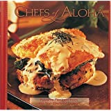 Chefs of Aloha: Favorite Recipes from the Top Chefs of Hawai'i