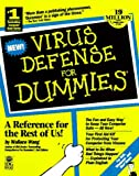 Virus Defense for Dummies (For Dummies (Computer/Tech)) (1568848641) by Wang, Wallace
