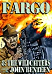The Wildcatters (A Fargo Western Book 8)