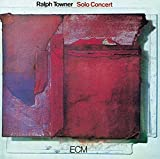 Solo Concert by TOWNER,RALPH (2015)