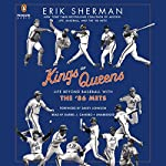 Kings of Queens: Life Beyond Baseball with the '86 Mets | Erik Sherman