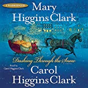 Dashing Through the Snow | [Mary Higgins Clark, Carol Higgins Clark]