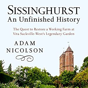 Sissinghurst, An Unfinished History Audiobook