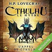 L'Appel de Cthulhu (Cthulhu - Le mythe)   Howard Phillips Lovecraft