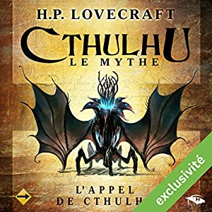 L'Appel de Cthulhu (Cthulhu - Le mythe) | Livre audio