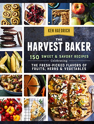 the-harvest-baker-150-sweet-savory-recipes-celebrating-the-fresh-flavors-of-fruits-herbs-vegetables
