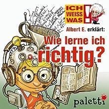 Albert E. erklärt: Wie lerne ich richtig? (Ich weiß was) Audiobook by Susanne Marzak Narrated by Philipp Schepmann
