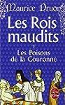 ROIS MAUDITS (LES) T.03 : LES POISONS...